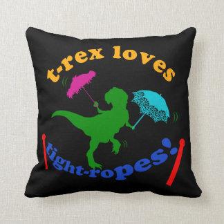 T-Rex Loves Tight-ropes Pillows