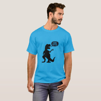 T-rex needs more coffee T-Shirt