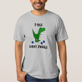 T-REX no puede hacer juegos malabares la camisa