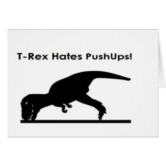 T-Rex odia el humor de los pectorales de los Tarjeta De Felicitación