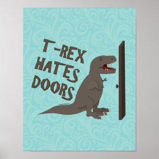 T-Rex odia puertas Poster