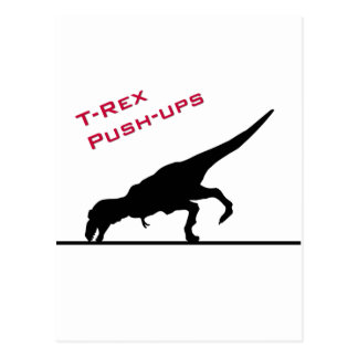 T-Rex Push-ups Post Card