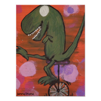 T-Rex rides a unicycle Poster