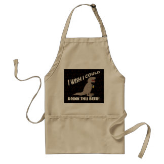 T-Rex Wish I Could Drink This Beer Adult Apron