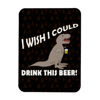 T-Rex Wish I Could Drink This Beer Rectangular Photo Magnet