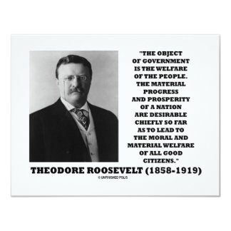 T. Roosevelt Object Government Welfare Of People Announcement