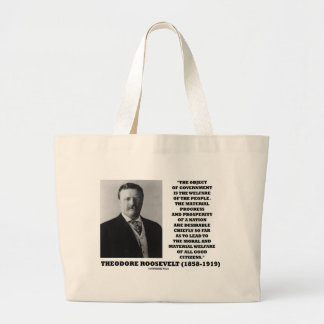T. Roosevelt Object Government Welfare Of People Jumbo Tote Bag