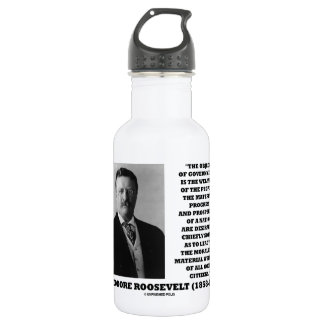 T. Roosevelt Object Government Welfare Of People Stainless Steel Water Bottle