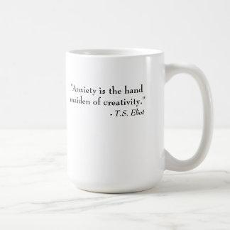 T.S. Cita de Eliot - ansiedad y creatividad Taza Clásica