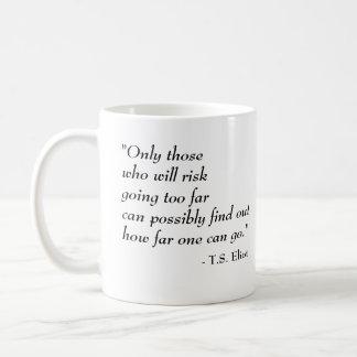 T.S. Eliot famous quote Coffee Mug