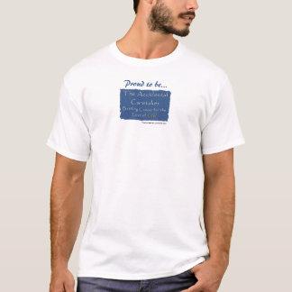 T-Shirt - Accidental Caretaker