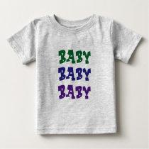 T-shirt baby, baby, baby.