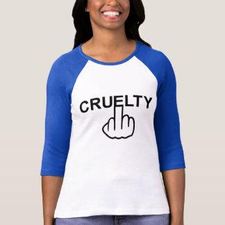 T-Shirt Cruelty Is Cruel