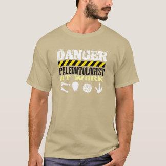 """T-shirt """"Danger-Paleontologist at work """""""