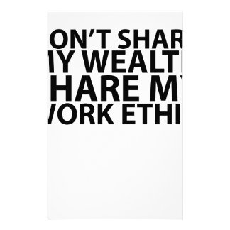 T-shirt Don't share my wealth Share my work ethic. Stationery Paper