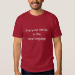 T-Shirt EVERYONE SMILES IN THE SAME LANGUAGE