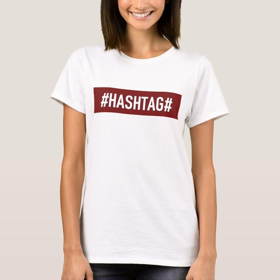 "T-Shirt Femme Blanc - DistrictOne - ""#HASHTAG#"" - Best Selling Long-Sleeve Street Fashion Shirt Designs"