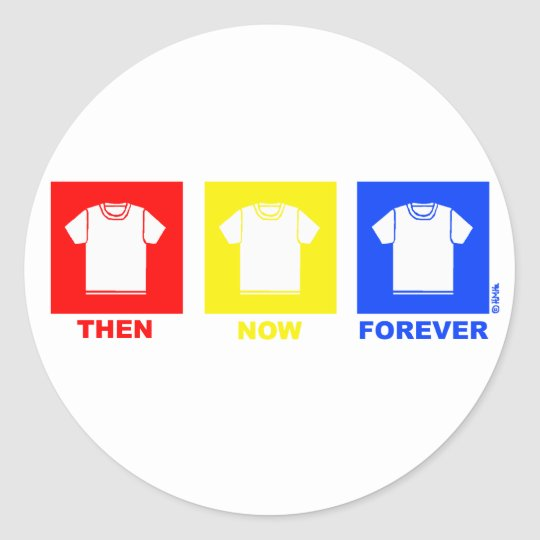 T-shirt forever classic round sticker