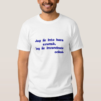 "T-shirt ""I am not only isvensk… """
