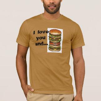 t-shirt, i love you and the hamburger T-Shirt