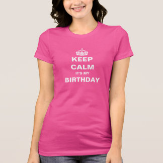 T-Shirt - KEEP CALM BIRTHDAY