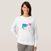 T-SHIRT LONG SLEEVE FOR WOMAN DOLPHIN I NEED AND