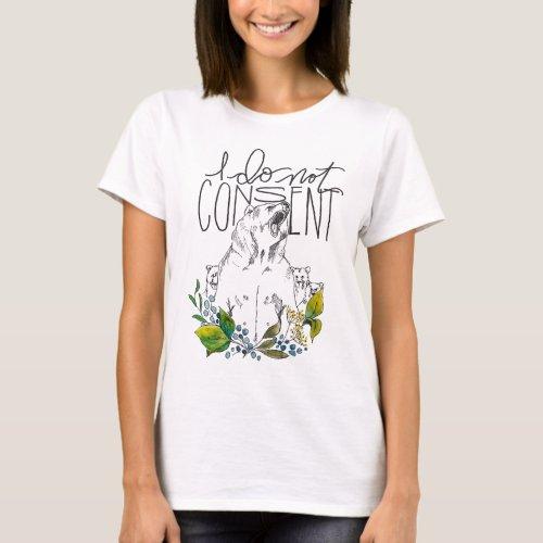t_shirt mama bear I do not consent T_Shirt