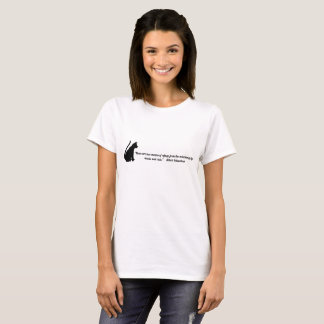 "T Shirt music and cats."" -Albert Schweitzer"