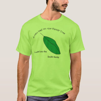 T-shirt - New Leaf, I married into ...