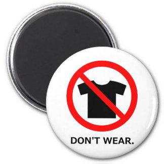 T shirt prohibition 2 inch round magnet