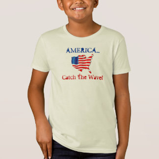 T-Shirt Promote Patriotism America Catch The Wave