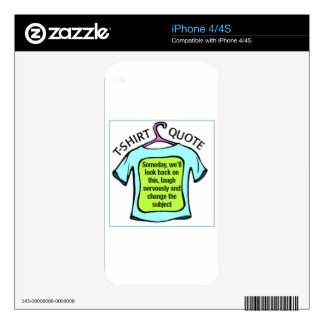 t-shirt quote decal for the iPhone 4S