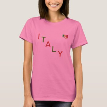 """T Shirt   Red White & Green    """"italy"""" by creativeconceptss at Zazzle"""