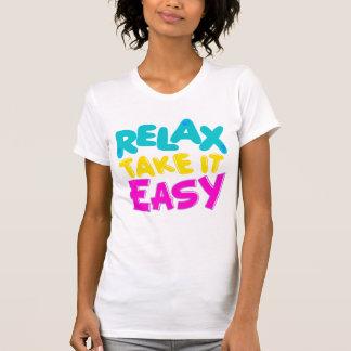 t-shirt RELAX TAKE IT EASY