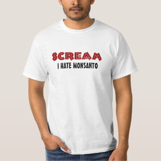 T-Shirt Scream I Hate Monsanto