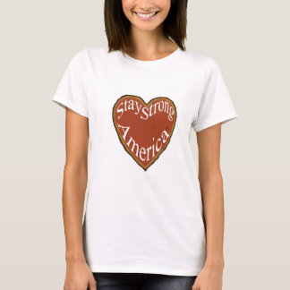 T-shirt Stay Strong Heart