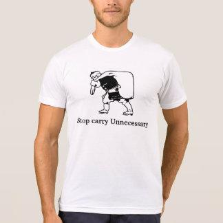 T-SHIRT/ Stop carry Unnecessary-design T-Shirt