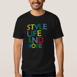 T-SHIRT STYLE, LIFE AND LIVES