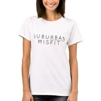 T-Shirt - Suburban Misfit