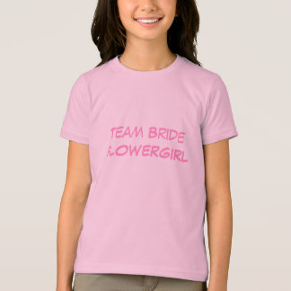 T-shirt Team Bride Flowergirl