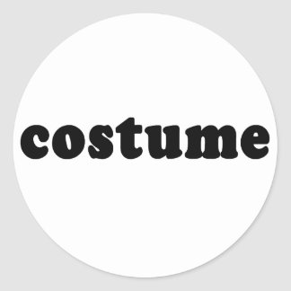 T shirt that just says COSTUME Classic Round Sticker