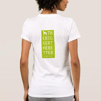 "T-shirt  ""The Bigger The Better"" Green"