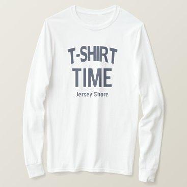 T-Shirt Time Jersey Shore