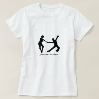 T-shirt We dance Without Stopping?