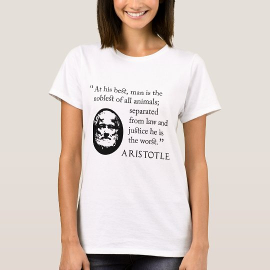 t-shirt white, man, noblest of animals, Aristotle