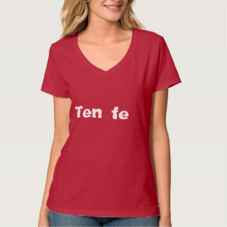 t-shirt woman ten faith and believes in God