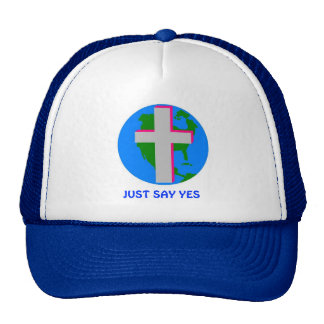 t-shirts 4 christ one, JUST SAY YES Trucker Hat