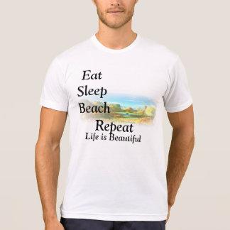 T-SHIRTS-Eat, Sleep, beach,repeat,Life is Beautifu T Shirt