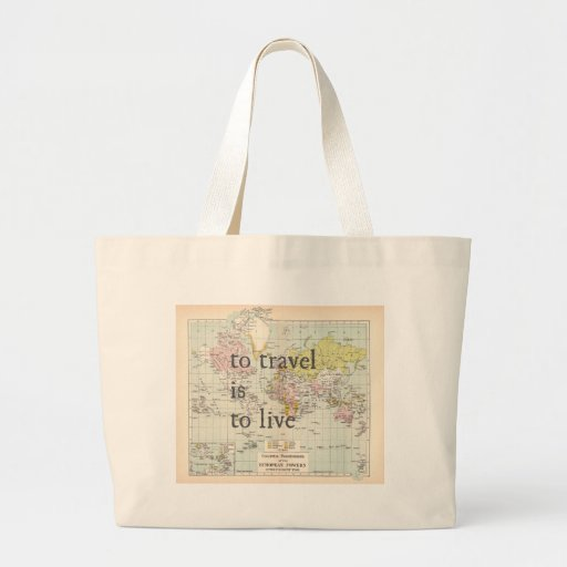 T Travel is To Live Canvas Bags