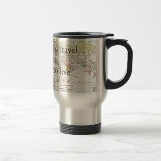 T Travel is To Live Mug